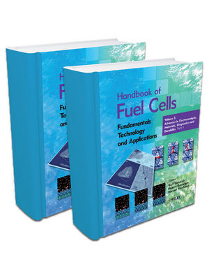 Handbook of Fuel Cells: Advances in Electrocatalysis, Materials, Diagnostics and Durability, Volumes 5 & 6 (0470723114) cover image