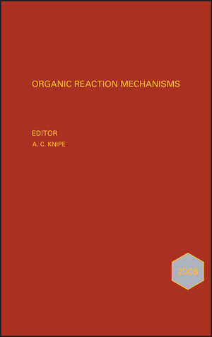 Organic Reaction Mechanisms 2008: An annual survey covering the literature dated January to December 2008