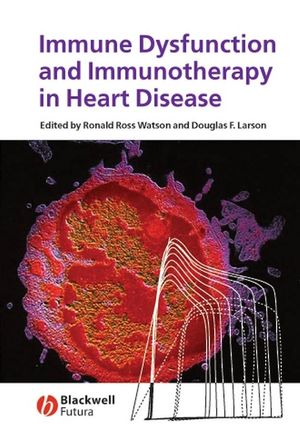 Immune Dysfunction and Immunotherapy in Heart Disease (0470766514) cover image