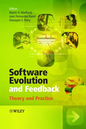 Software Evolution and Feedback: Theory and Practice (0470871814) cover image