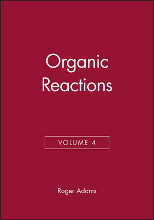 Organic Reactions, Volume 4 (0471005614) cover image