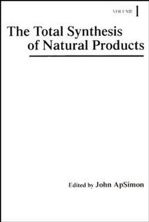 The Total Synthesis of Natural Products, Volume 1