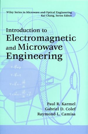Introduction to Electromagnetic and Microwave Engineering