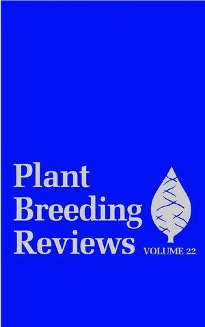 Plant Breeding Reviews, Volume 22