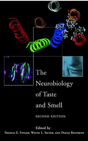 The Neurobiology of Taste and Smell, 2nd Edition