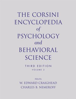 The Corsini Encyclopedia of Psychology and Behavioral Science, Volume 2, 3rd Edition