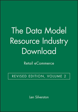 The Data Model Resource Industry Download, Volume 2: Retail eCommerce, Revised Edition