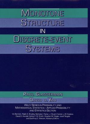 Monotone Structure in Discrete-Event Systems (0471580414) cover image