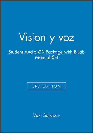 Vision y voz, 3e Student Audio CD Package with E-Lab Manual Set