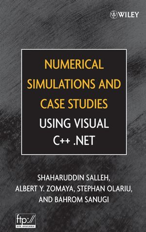 Numerical Simulations and Case Studies Using Visual C++.Net (0471694614) cover image