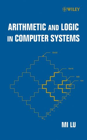 Arithmetic and Logic in Computer Systems (0471726214) cover image