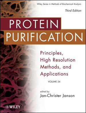 Protein Purification: Principles, High Resolution Methods, and Applications, 3rd Edition