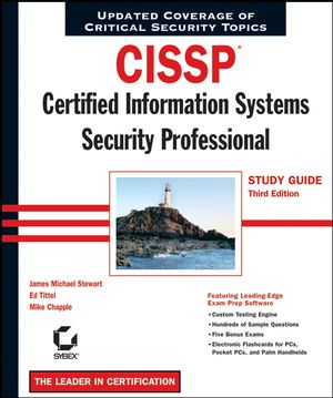 CISSP: Certified Information Systems Security Professional Study Guide, 3rd Edition