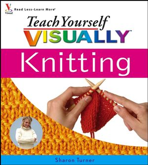 Teach Yourself VISUALLY Knitting (0471788414) cover image
