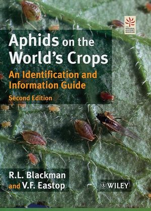 Aphids on the World's Crops: An Identification and Information Guide, 2nd Edition