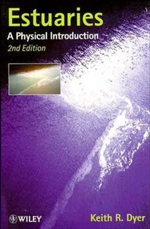 Estuaries: A Physical Introduction, 2nd Edition (0471974714) cover image