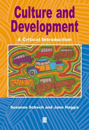 Culture and Development: A Critical Introduction (0631209514) cover image