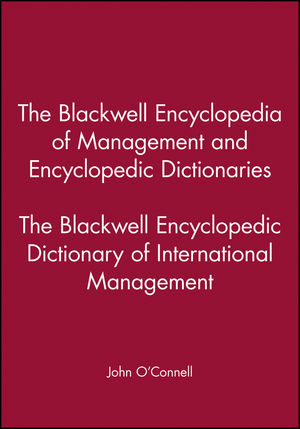 The Blackwell Encyclopedia of Management and Encyclopedic Dictionaries, The Blackwell Encyclopedic Dictionary of International Management