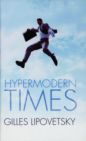 Hypermodern Times (0745634214) cover image