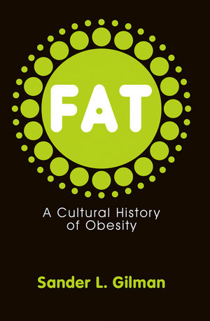 Fat: A Cultural History of Obesity (0745644414) cover image