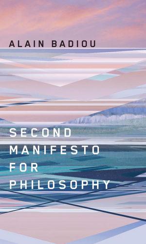 Second Manifesto for Philosophy