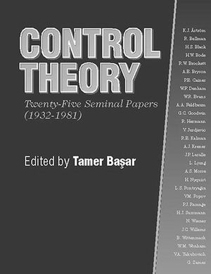 Control Theory: Twenty-Five Seminal Papers (1932-1981) (0780360214) cover image