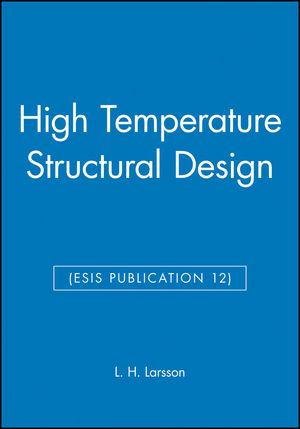 High Temperature Structural Design (ESIS Publication 12) (0852987714) cover image