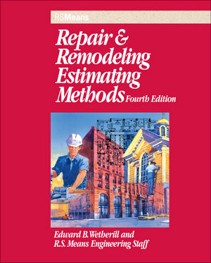 Repair and Remodeling Estimating Methods, 4th Edition