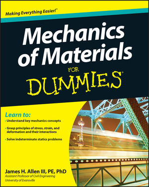 Mechanics of Materials For Dummies (1118089014) cover image