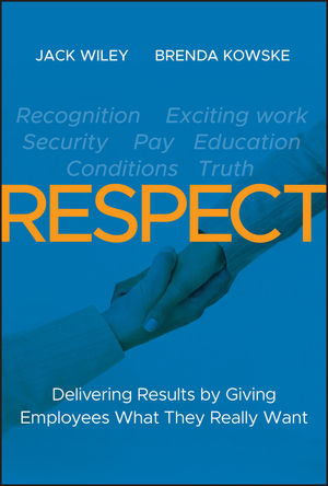 RESPECT: Delivering Results by Giving Employees What They Really Want (1118124014) cover image