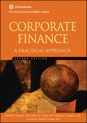 Corporate Finance: A Practical Approach , 2nd Edition (1118217314) cover image