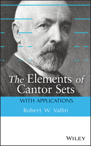 The Elements of Cantor Sets: With Applications (1118405714) cover image
