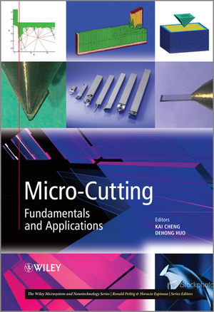 Micro-Cutting: Fundamentals and Applications (1118536614) cover image
