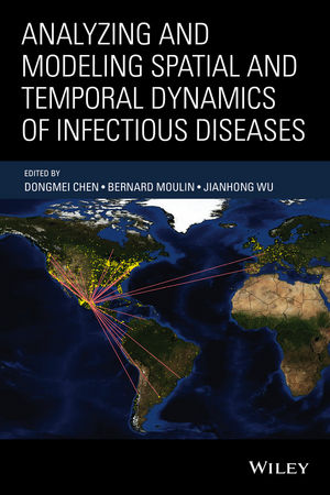 Analyzing and Modeling Spatial and Temporal Dynamics of Infectious Diseases (1118629914) cover image