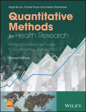 Quantitative Methods for Health Research: A Practical Interactive Guide to Epidemiology and Statistics, 2nd Edition