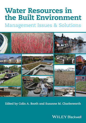 Water Resources in the Built Environment: Management Issues and Solutions (1118809114) cover image
