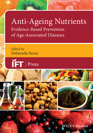 Anti-Ageing Nutrients: Evidence-Based Prevention of Age-Associated Diseases (1118823214) cover image
