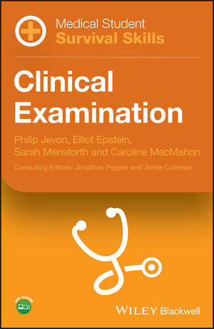 Medical Student Survival Skills: Clinical Examination