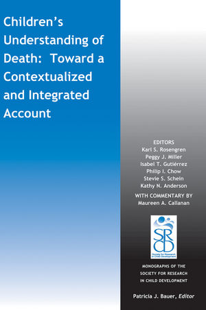 Children's Understanding of Death: Toward a Contextualized and Integrated Account