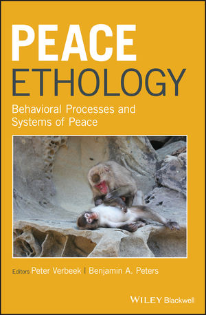 Peace Ethology: Behavioral Processes and Systems of Peace