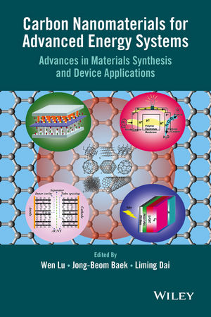 Carbon Nanomaterials for Advanced Energy Systems: Advances in Materials Synthesis and Device Applications (1118981014) cover image