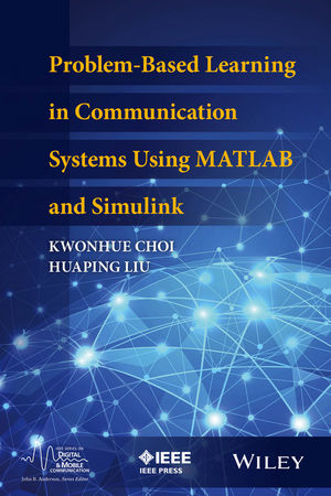Problem-Based Learning in Communication Systems Using MATLAB and Simulink (1119060214) cover image