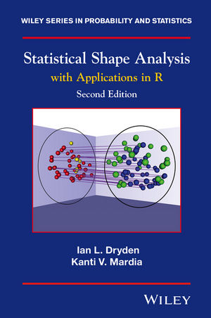 Statistical Shape Analysis: With Applications in R, 2nd Edition (1119072514) cover image