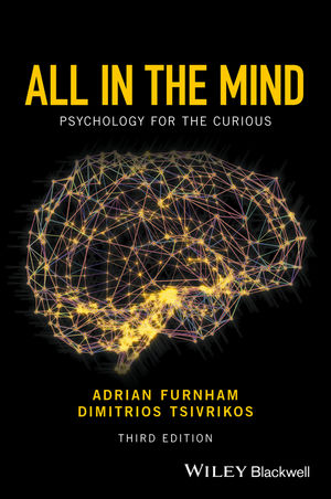All in the Mind: Psychology for the Curious, 3rd Edition (1119161614) cover image