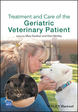 Treatment and Care of the Geriatric Veterinary Patient (1119187214) cover image