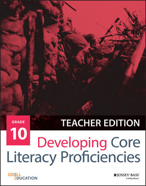 Developing Core Literacy Proficiencies, Grade 10, Teacher Edition