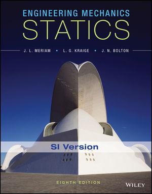 Engineering Mechanics: Statics, 8th Edition SI Canadian Version