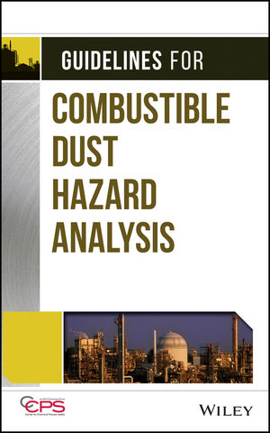 Guidelines for Combustible Dust Hazard Analysis (1119378214) cover image