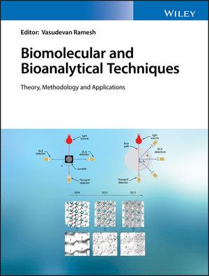Biomolecular and Bioanalytical Techniques: Theory, Methodology and Applications