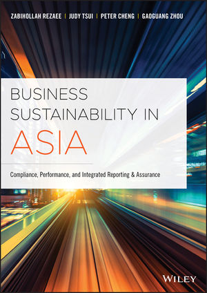 Business Sustainability in Asia: Compliance, Performance and Integrated Reporting and Assurance